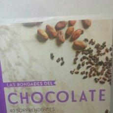 Libros de segunda mano: LAS BONDADES DEL CHOCOLATE. 40 SORPRENDENTES RECETAS ANTIOXIDANTES. Lote 203214330