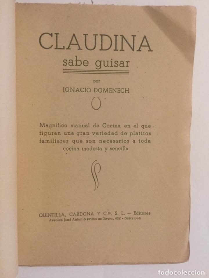 Libros de segunda mano: CLAUDINA - SABE GUISAR - IGNACIO DOMENECH - PLATOS DE COCINA FACILES - 91p. 18x13 - Foto 2 - 203813817