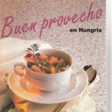 Libros de segunda mano: BUEN PROVECHO EN HUNGRÍA. (RECETAS HÚNGARAS). 28 PÁGINAS. OFICINA NACIONAL DE TURISMO DE HUNGRÍA.. Lote 204200151