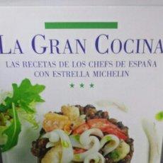Libros de segunda mano: LA GRAN COCINA. LAS RECETAS DE LOS CHEFS DE ESPAÑA CON ESTRELLA MICHELIN. Lote 204308167