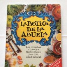 Libros de segunda mano: LA BOTICA DE LA ABUELA - EDICION INTEGRAL. 1998 EL LIBRO ORIGINAL DEL PROGRAMA DE TV.. Lote 204312867