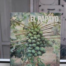 Libros de segunda mano: EL PAPAYO, 33 RECETAS DE COCINA. CANARIAS 1983. Lote 204416527