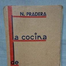 Libros de segunda mano: ANTIGUO LIBRO DE COCINA - LA COCINA DE NICOLASA AÑO 1938. Lote 204442303