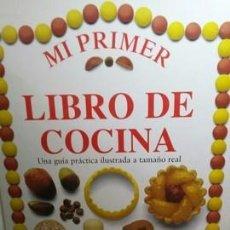 Libros de segunda mano: MI PRIMER LIBRO DE COCINA. Lote 204512028