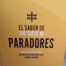 Libros de segunda mano: EL SABOR DE PARADORES. 60 RECETAS DE NUESTROS CHEFS Y MARIO SANDOVAL. Lote 204542071