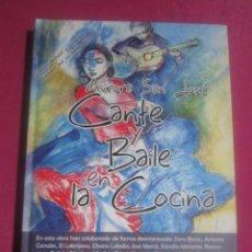 Libros de segunda mano: LA COCINA CANTE Y BAILE EN LA COCINA AURORA SAN JOSE.. Lote 204721995