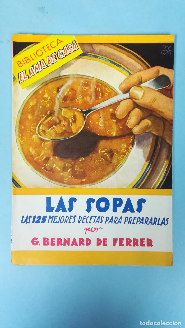 BIBLIOTECA EL AMA DE CASA. LA SOPAS. (Libros de Segunda Mano - Cocina y Gastronomía)