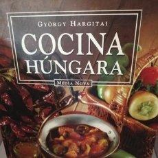 Libros de segunda mano: COCINA HÚNGARA DE GYÖRGY HARGITAI. Lote 205355933