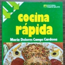 Libros de segunda mano: COCINA RÁPIDA. MARIA DOLORES CAMPS CARDONA. Lote 205525840