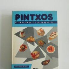 Libros de segunda mano: PINTXOS DONOSTIARRAS... PRÓLOGO Y FIRMA DE JUAN M. ARZAK. Lote 205660613