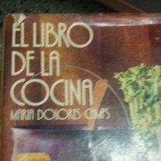 Libros de segunda mano: EL LIBRO DE LA COCINA. MARIA DOLORES CAMPS. Lote 205825033