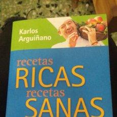 Libros de segunda mano: RECETAS RICAS RECETAS SANAS. KARLOS ARGUIÑANO.. Lote 205856426