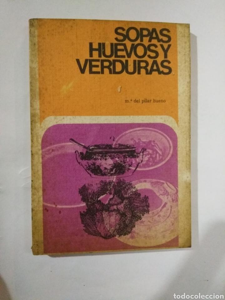 SOPAS HUEVOS Y VERDURAS (Libros de Segunda Mano - Cocina y Gastronomía)