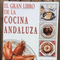 Libros de segunda mano: EL GRAN LIBRO DE LA COCINA ANDALUZA. Lote 206229255
