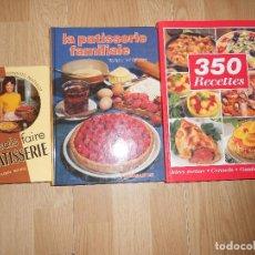 Libros de segunda mano: LOTE 3 LIBROS DE COCINA EN FRANCES / LOT 3 LIVRES DE CUISSINES EN FRANCAIS - RECETTES / PATISSERIE. Lote 206331462