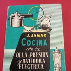 Libros de segunda mano: 1063 COCINAR CON LA OLLA A PRESIÓN J.KAMAR. Lote 206484237