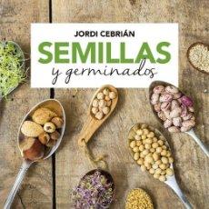 Libros de segunda mano: SEMILLAS Y GERMINADOS. Lote 206579798