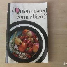 Libros de segunda mano: QUIERE USTED COMER BIEN? - ROSARIO NOGUÉS DE LEUCONA - BIBLIOTECA HISPANIA - STARLUX 1972. Lote 207009278
