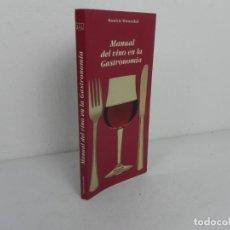 Libros de segunda mano: MANUAL DEL VINO EN LA GASTRONOMIA (MAURICIO WIESENTHAL) EDIVISA-1993. Lote 207060406