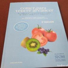 Libros de segunda mano: COMER PARA VENCER AL CANCER - EDICIONES NOBEL - CUB. Lote 207065587