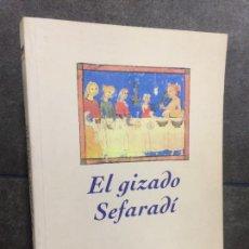 Libros de segunda mano: EL GIZADO SEFARDI. MOSHE SHAUL. RECHETAS DE KOMIDAS SEFARADIS DE LA REVISTA KULTURALA DJUDEO-ESPANY. Lote 207068887