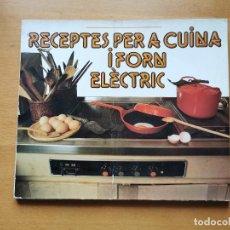 Libros de segunda mano: PEDIDO MINIMO TOTAL 6€ - RECEPTES PER A CUINA I FORN ELECTRIC - HIDROELECTRICA DE CATALUÑA S.A.. Lote 207078948