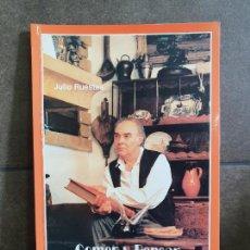 Libros de segunda mano: COMER Y PENSAR. JULIO RUESTES. RIBERA & RIUS PRIMERA EDICION 1993.. Lote 207108952