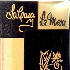 Libros de segunda mano: LA CASA.LA MESA. SEGUI QUELLEN, MARIA DOLORES. A-COCINA-954. Lote 207264711