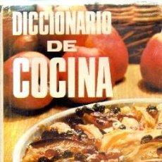 Libros de segunda mano: DICCIONARIO DE LA COCINA. A-COCINA-958. Lote 207271296