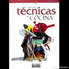 Libros de segunda mano: EL LIBRO DE LAS TECNICAS DE COCINA. EL PAIS AGUILAR. CURSO DE COCINA.. Lote 207443228