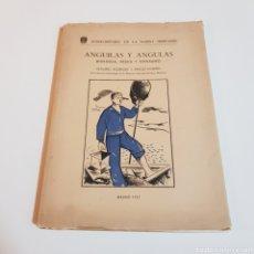 Libros de segunda mano: ANGULAS Y ANGUILAS ( BIOLOGIA PESCA Y CONSUMO ) OLEGARIO RODRIGUEZ Y ANGELES ALVARIÑO 1951. Lote 207530457