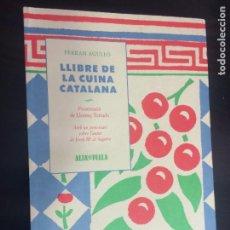 Libros de segunda mano: LLIBRE DE CUINA CATALANA. FERRAN AGULLO. ALTA FULLA 1995.. Lote 207635606