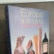 Libros de segunda mano: EUROPA A LA CARTA (UN VIAJE CULINARIO). KONEMANN. COCINA, GASTRONOMÍA.. Lote 207643585