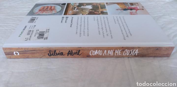 Libros de segunda mano: Como a mí me gusta. Mis recetas saludables para ser feliz. Silvia Abril. Xevi Verdaguer. Libro - Foto 10 - 207683568