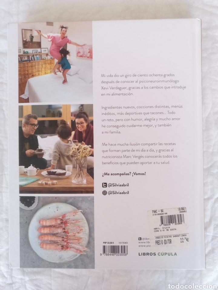 Libros de segunda mano: Como a mí me gusta. Mis recetas saludables para ser feliz. Silvia Abril. Xevi Verdaguer. Libro - Foto 11 - 207683568