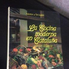 Libros de segunda mano: LA COCINA MODERNA EN CATALUÑA. NESTOR Y TIN LUJAN. EDICION BILINGUE. ESPASA-CALPE 1991. LA CUINA MOD. Lote 207753515