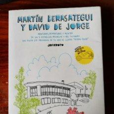 Libros de segunda mano: MARTÍN BERASATEGUI Y DAVID DE JORGE. AVENTURAS Y DESVENTURAS... - JAVIRROYO - 1ª EDICIÓN. Lote 207951656