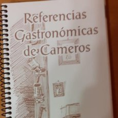 Libros de segunda mano: REFERENCIAS GASTRONOMICAS DE CAMEROS-TORRECILLA EN CAMEROS-LA RIOJA. Lote 208082195