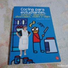 Libros de segunda mano: COCINA PARA ESTUDIANTES, SOLTEROS,SEPARADOS,DIVORCIADOS, VIUDOS Y VAGOS. ANGELITA ALFARO.. Lote 208398177