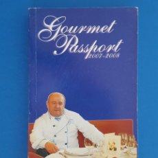 Libros de segunda mano: LIBRO / GOURMET PASSPORT 2007-2008 DON MIGUEL YEPES. Lote 208597141