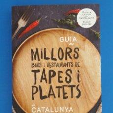 Libros de segunda mano: LIBRO / GUIA DELS MILLORS BARS I RESTAURANTS DE TAPES I PLATETS DE CATALUNYA. Lote 208597215