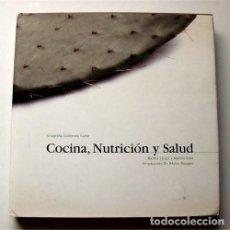 Libros de segunda mano: COCINA, NUTRICIÓN Y SALUD. MARTHA CHAPA Y MARTHA ORTIZ. MÉXICO. RECETARIO. PRIMERA EDICIÓN 1999. Lote 208788655