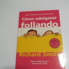 Livros em segunda mão: COMO ADELGAZAR FOLLANDO RICHARD SMITH. Lote 208880926