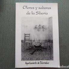 Libros de segunda mano: LIBRO OLORES Y SABORES DE LA SIBERIA. Lote 209185355