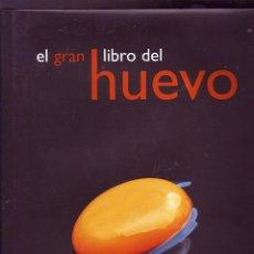 Libros de segunda mano: EL GRAN LIBRO DEL HUEVO. VARIOS. INSTITUTO DE ESTUDIOS DEL HUEVO, 2019.. Lote 209575730