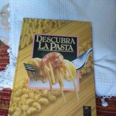 Libros de segunda mano: DESCUBRA LA PASTA. Lote 210573945
