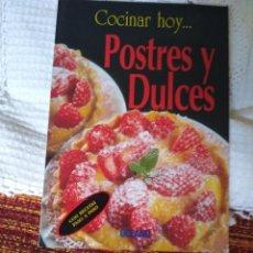 Libros de segunda mano: COCINAR HOY... POSTRES Y DULCES. Lote 210575441