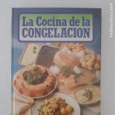Libros de segunda mano: LA COCINA DE LA CONGELACIÓN/1990. Lote 210596807