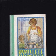 Libros de segunda mano: NIEVES - RAMILLETE DEL AMA DE CASA - FORMULAS DE COCINA Y REPOSTERIA - OVIEDO 1969. Lote 210958295