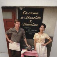 Libros de segunda mano: LA COCINA DE MANOLITA Y MARCELINO: LAS RECETAS DE AMAR EN TIEMPOS REVUELTOS (PRIMERA EDICIÓN). Lote 210842421